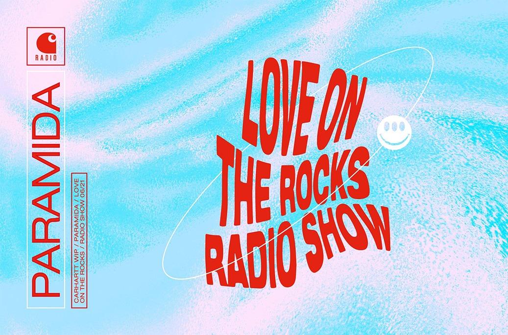 Paramida - Love On The Rocks Radio Show